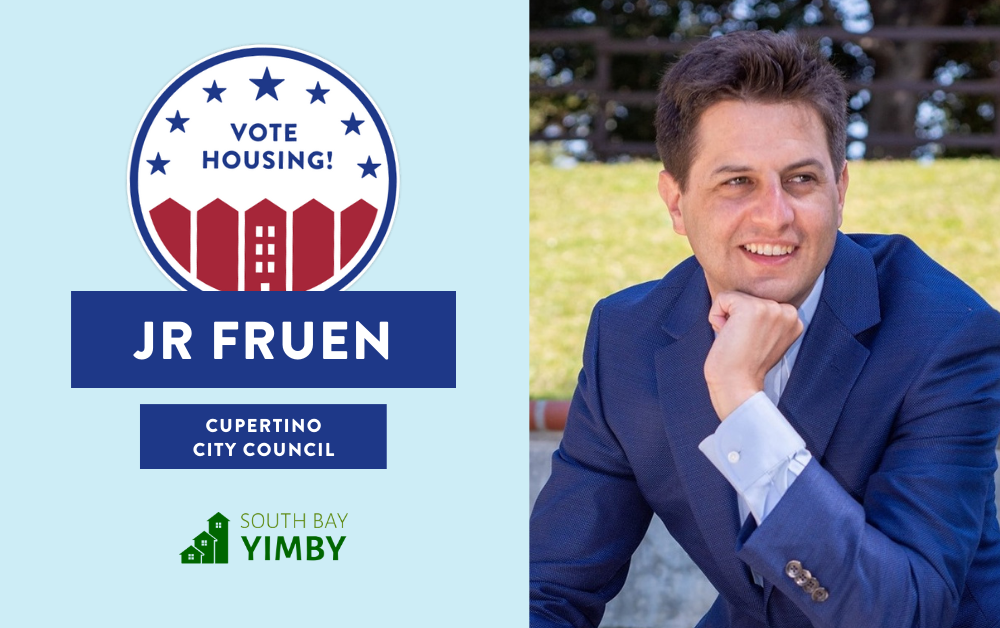 "A photograph of J.R. Fruen with a graphic that says ""Vote Housing! Cupertino City Council - South Bay YIMBY"" on it."