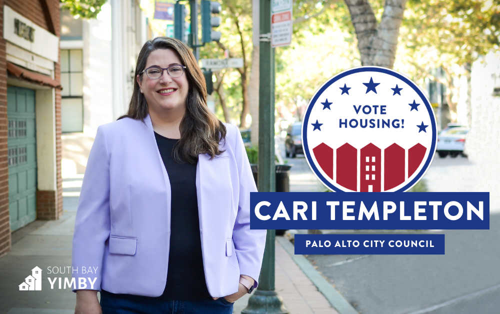 "A photograph of Cari Templeton with a graphic that says ""Vote Housing! Palo Alto City Council - South Bay YIMBY"" on it."